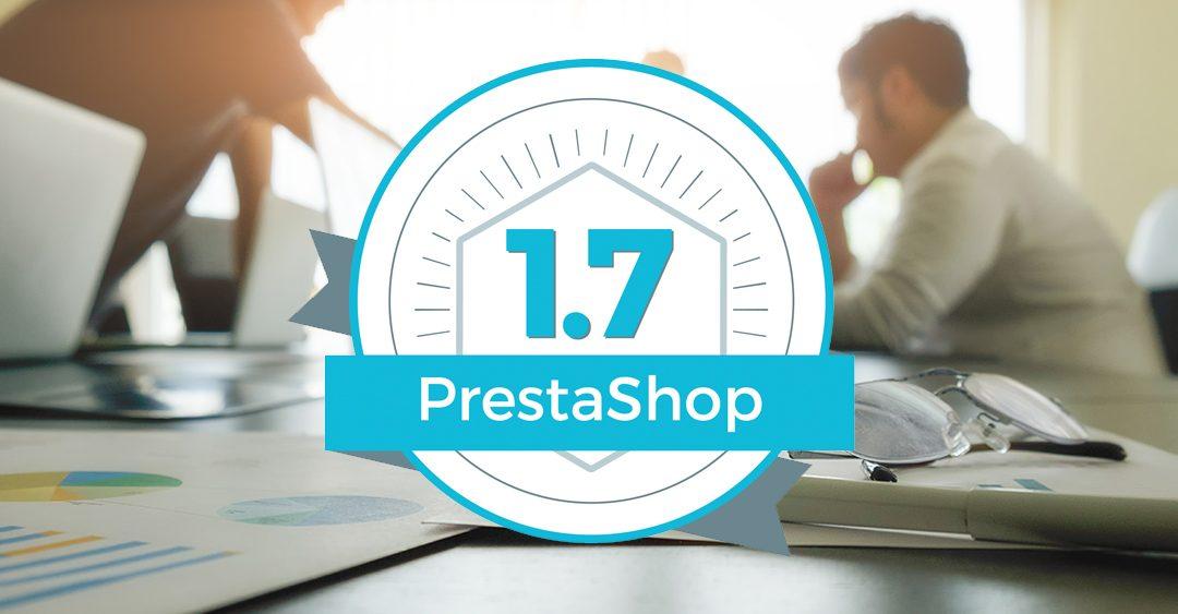 Prestashop 1.7 – Análisis y review